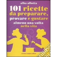 101 ricette  - Alba Allotta