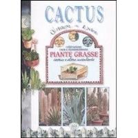 Cactus. Coltivazione, cura e riconoscimento piante grasse, cactus e altre succulente - Giorgio Fassiano - Edizioni Quaderno del Lunario
