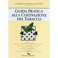 Guida pratica alla coltivazione di tabacco - D'Errico e Tremblay