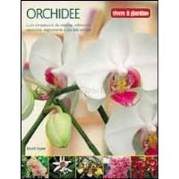 Orchidee - David Squire - Guida Coltivazione e Cura delle Orchidee