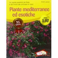 Piante Mediterranee ed Esotiche  di Peter Lange- Casa Red Editore