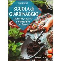 Scuola di Giardinaggio - di Eliana Ferioli - Pollice Verde - Giunti Demetra Editore