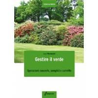 Gestire il Verde, di Luca Marzocchi, Edagricole Editore