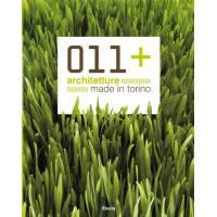 011+ Architetture Made in Torino - di Davide Tommaso Ferrando - Electa Editore
