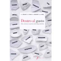 Dentro al Gusto di Marconi, Fajner, Benevelli, Nicoli, Edagricole Editore