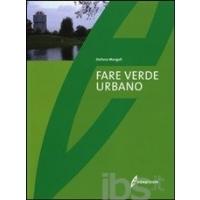 Fare Verde Urbano - Stefano Mengoli