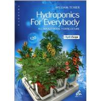 Hydroponics For Everybody by Richard Texier