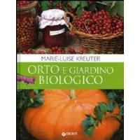 Libro di Giardinaggio - Orto e Giardino Biologico