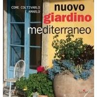 Nuovo Giardino Mediterraneo - Sandra Migliavacca e Cristina Bottari