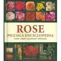 Rose, Piccola Enciclopedia (ED Gribaudo)
