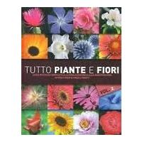 Tutto piante e fiori - Volume 2