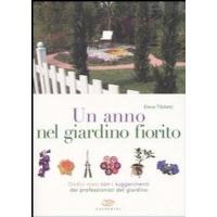 Un Anno nel Giardino Fiorito - Elena Tibiletti